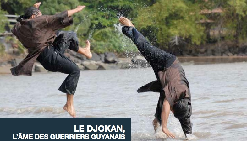 Le Djokan, l'âme des guerriers guyanais