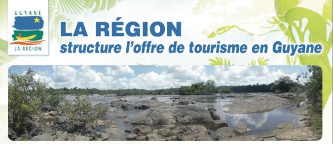 La région structure l'offre de tourisme en Guyane
