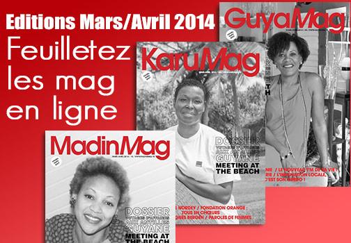Feuilletez les mags en ligne (editions mars avril 2014)