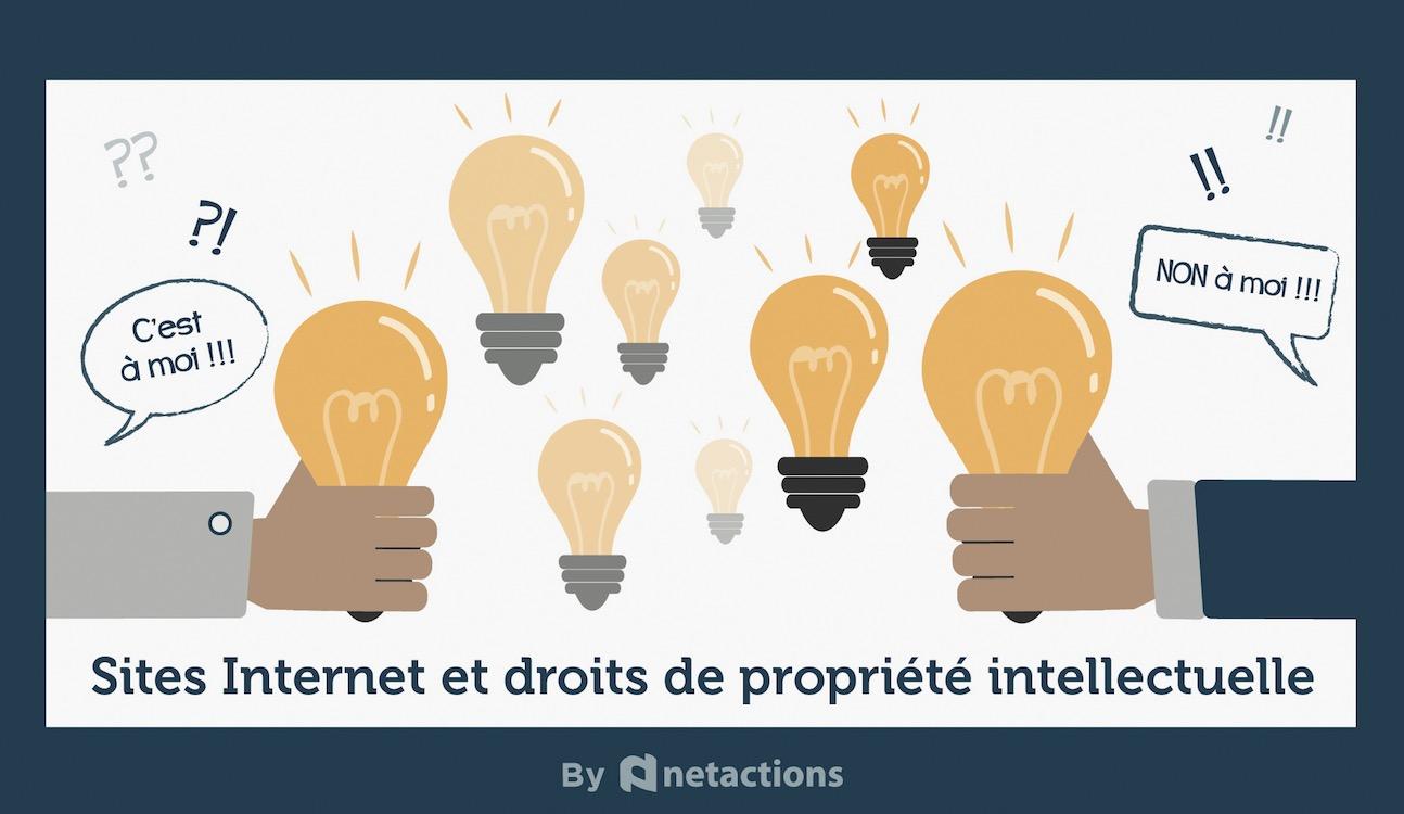 Netaction : les sites internet et droits de propriété intellectuelle