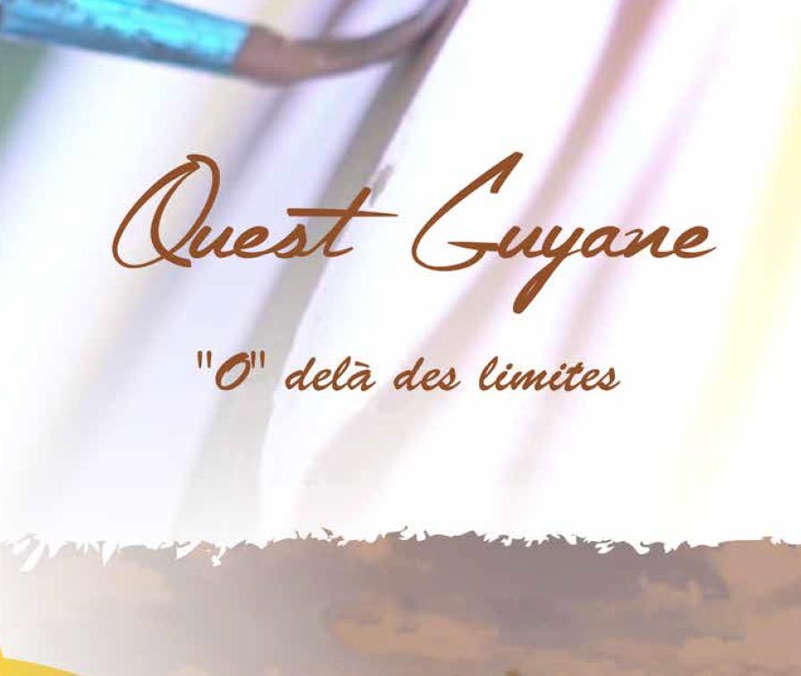"""Ouest Guyane, un territoire """"O"""" delà des limites"""