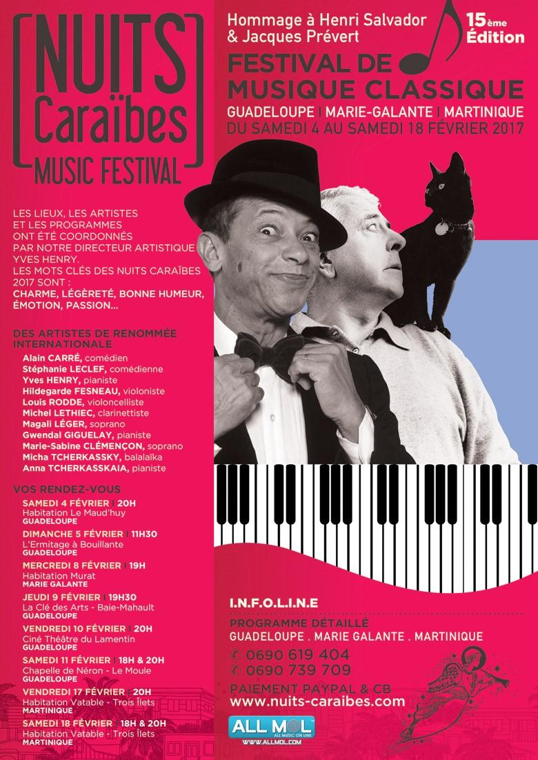 La 15ème édition du Festival de musique classique « Les Nuits Caraïbes » aura lieu les 4, 5, 8, 9, 10, 11 février en Guadeloupe et les 17 et 18 février en Martinique