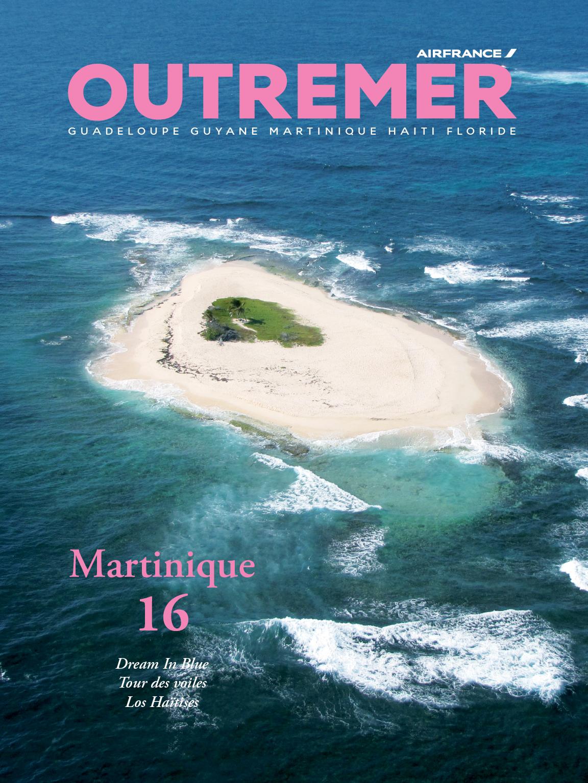 Air France Outremer n°16 – Martinique en version originale et insolite