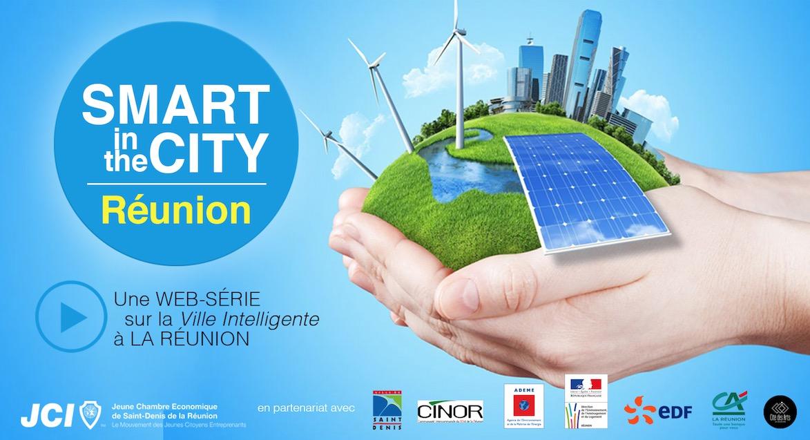 Dossier séduction des outre-mer: Smart  in the City la web-série  intelligente de la Jeune Chambre Économique