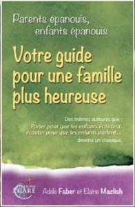 Votre guide pour une famille plus heureuse