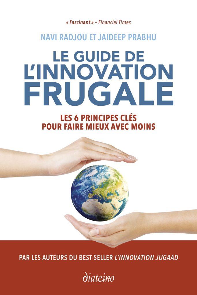 Couverture Le guide de l'innovation frugale - Navi Radjou